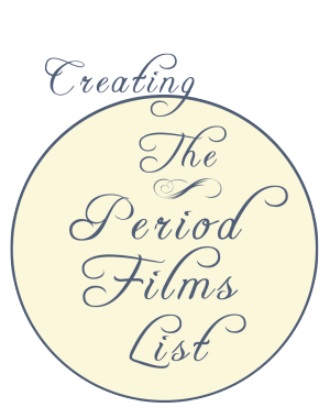 Creating The Period Films List, from Willow and Thatch